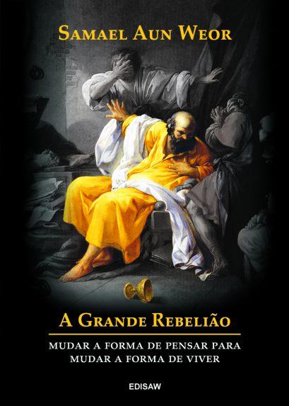 A GRANDE REBELIÃO 1