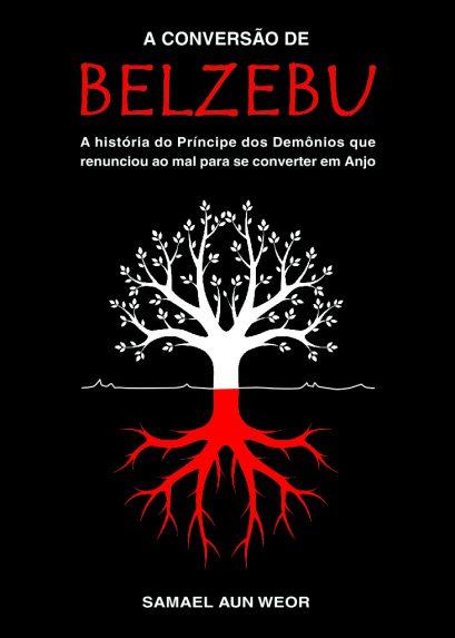 A CONVERSÃO DE BELZEBU 2ED