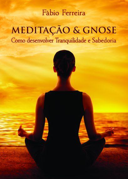 MEDITAÇÃO & GNOSE