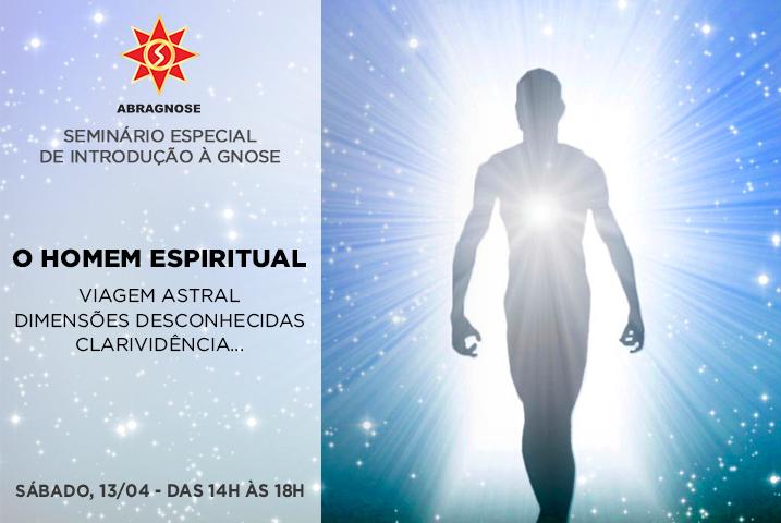 13-04-(Seminário)-O-HOMEM-ESPIRITUAL
