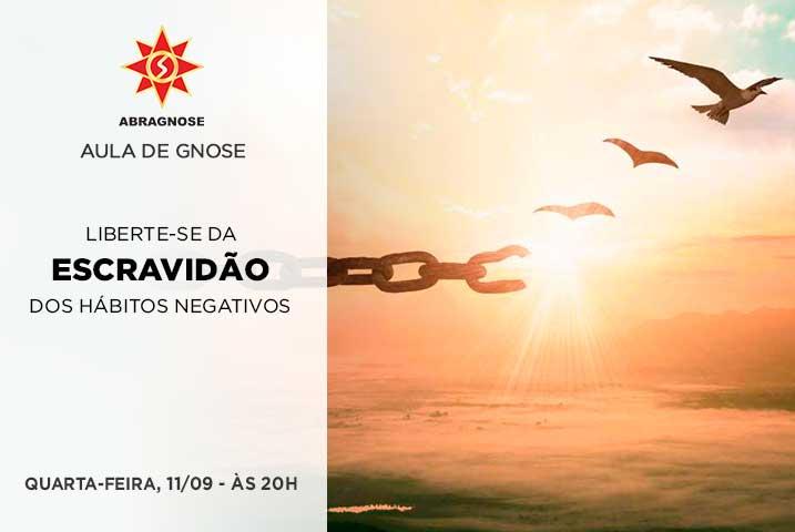 11-09-LIBERTE-SE-DA-ESCRAVIDÃO-DOS-HÁBITOS-NEGATIVOS